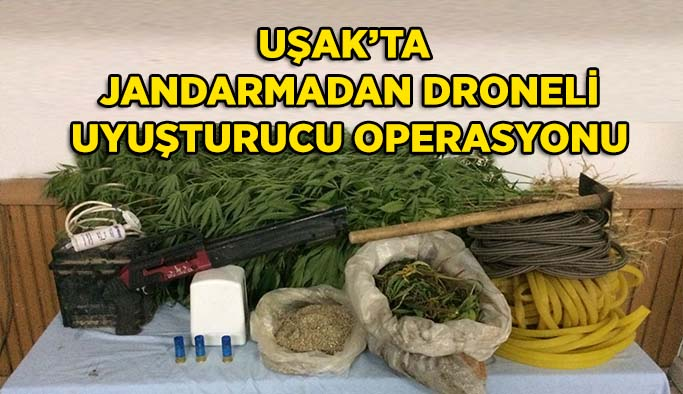 Uşak'ta Jandarmadan Drone Destekli Uyuşturucu Operasyonu