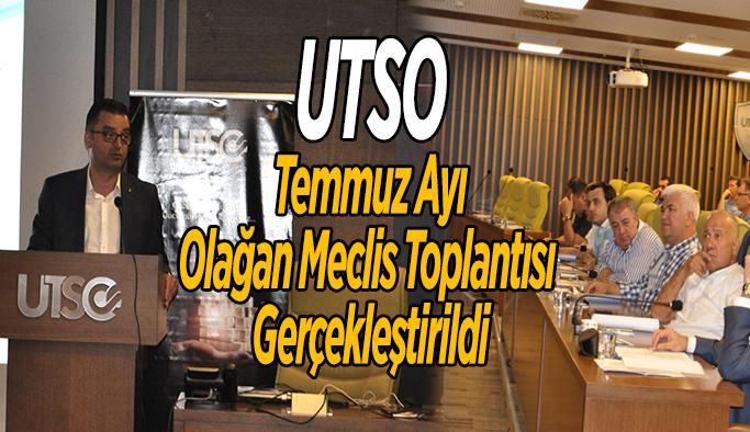 Utso Temmuz Ayı Olağan Meclis Toplantısı Gerçekleştirildi