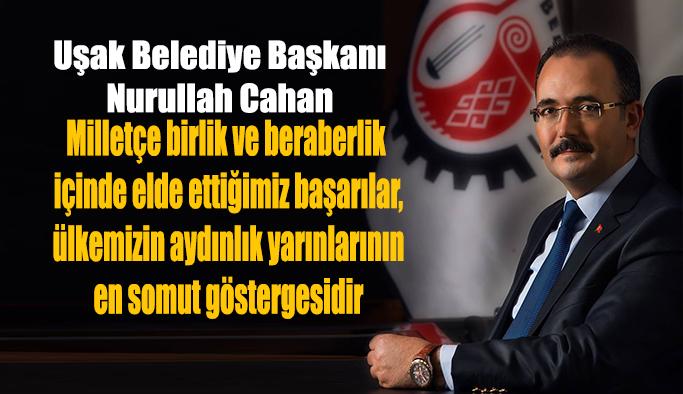 Başkan Nurullah Cahan'dan 30 Ağustos Zafer Bayramı Mesajı