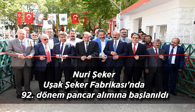 Nuri Şeker Uşak Şeker Fabrikası'nda 92. dönem pancar alımına başlandı