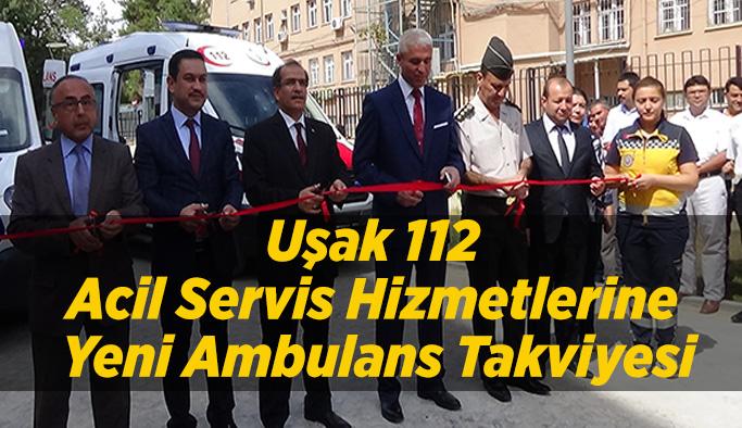 Uşak 112 Acil Servis Hizmetlerine Yeni Ambulans Takviyesi