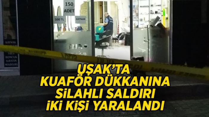 Uşak'ta kuaför dükkanına silahlı saldırı, 2 yaralı