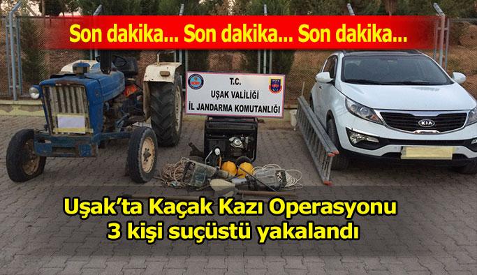 Uşak'ta Kaçak Kazı Operasyonu, 3 kişi suçüstü yakalandı