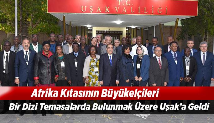 Afrika Kıtasından 21 Ülke Büyükelçisi Uşak'ta İncelemelerde Bulundu