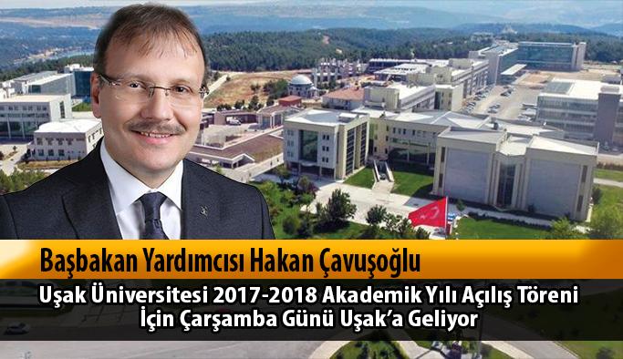 Başbakan Yardımcısı Hakan Çavuşoğlu Uşak'a geliyor