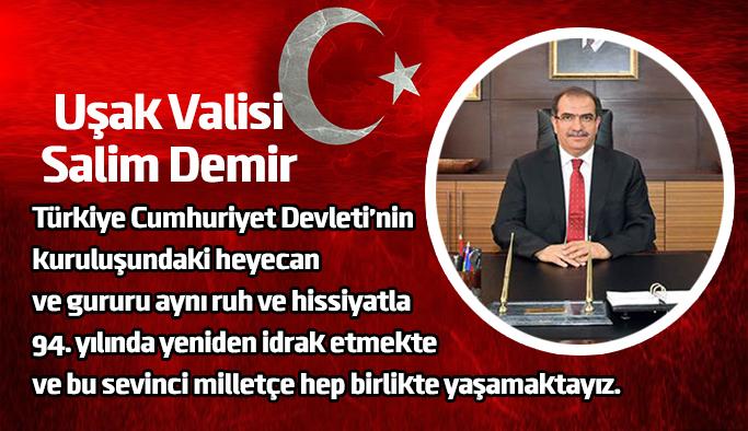 Vali Salim Demir'in Cumhuriyetin İlanının 94. Yıldönümü Mesajı