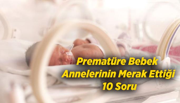 Prematüre Bebek Annelerinin Merak Ettiği 10 Soru