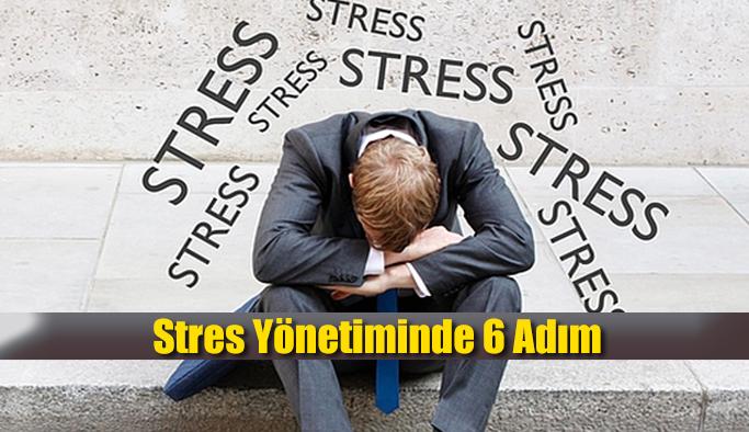 Stres Yönetiminde 6 Adım
