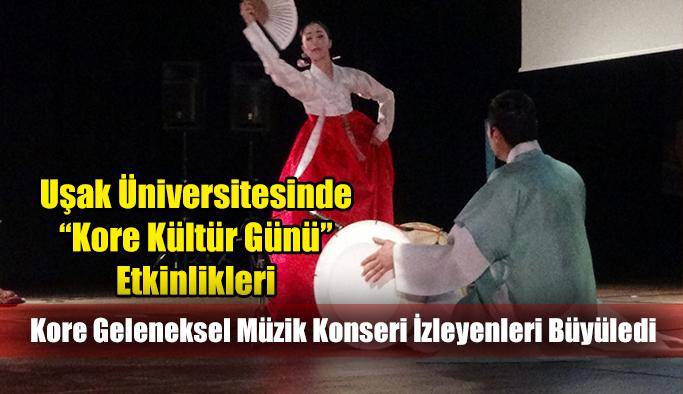 """Uşak Üniversitesinde """"Kore Kültür Günü"""" Etkinlikleri"""