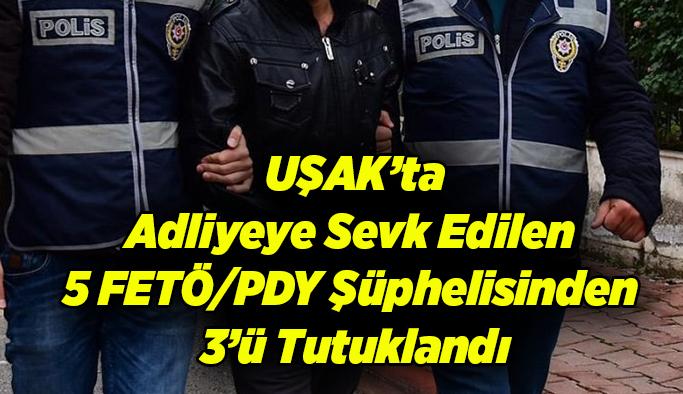Adliyeye Sevk Edilen 5 FETÖ Şüphelisinden 3'ü Tutuklandı