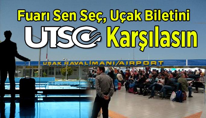 Uşak Havaalanını Kullanan Üyelerin Fuar Uçak Biletleri UTSO'dan