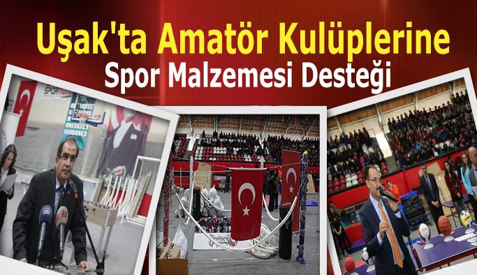 Uşak'ta Amatör Kulüplere Spor Malzemesi Desteği