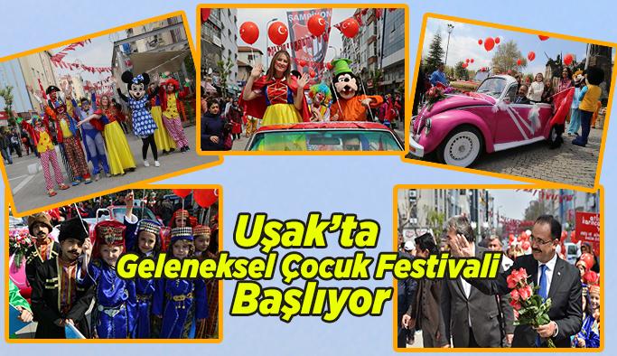 Uşak'ta Geleneksel Çocuk Festivali Başlıyor