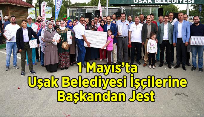 1 Mayıs'ta Uşak Belediyesi işçilerine Başkandan Jest