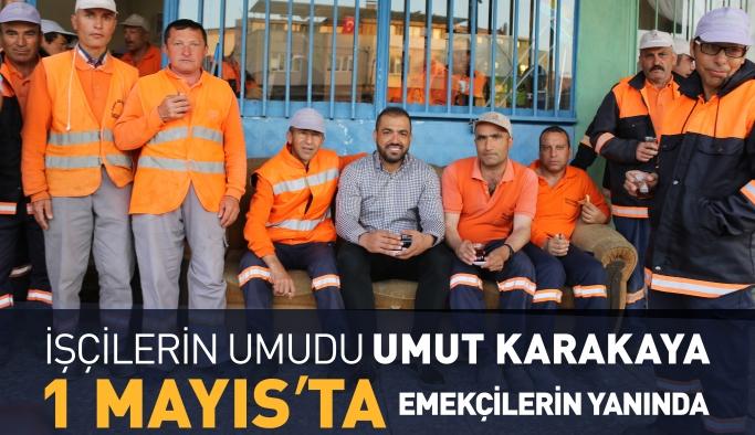 İşçilerin Umudu, Umut Karakaya 1 Mayısta İşçilerin Yanında