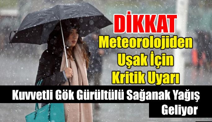 Meteorolojiden Uşak İçin Kritik Uyarı