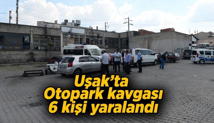 Uşak'ta otopark kavgasında kan aktı, 6 yaralı