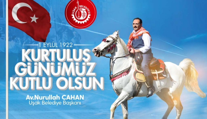 Başkan Cahan'ın 1 Eylül Uşak'ın Düşman İşgalinden Kurtuluş Günü Mesajı