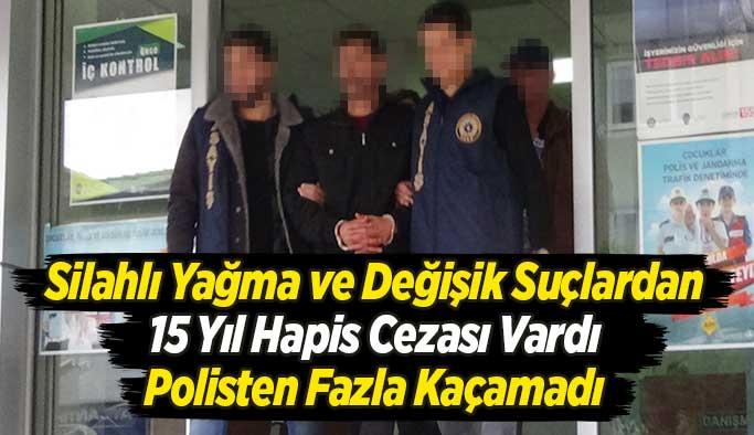 15 yıl hapis cezası vardı, Uşak polisinden kaçamadı