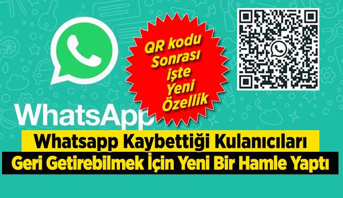 Whatsapp Kaybettiği Kulanıcıları Geri Getirebilmek İçin Yeni Bir Hamle Yaptı