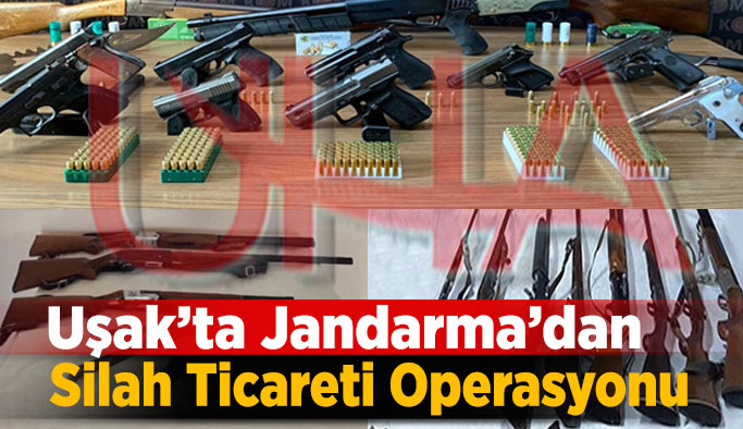 Uşak'ta Jandarma Ekiplerinden Silah Ticareti Operasyonu