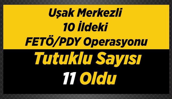 Uşak Merkezli Fetö/pdy Operasyonu