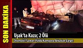 Uşak'ta Kaza, 2 ölü