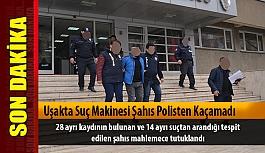 Uşakta Suç Makinesi Şahıs Polisten Kaçamadı