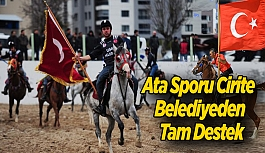 Ata Sporu Cirite  Belediyeden Tam Destek