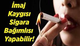 İmaj Kaygısı Sigara Bağımlısı Yapabilir!