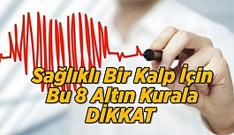 Bu 8 Altın Kural Sağlıklı Bir Kalp İçin