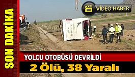 Yolcu Otobüsü Devrildi, 2 kişi öldü, 38 yaralı