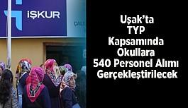 Uşak'ta TYP Kapsamında Okullara Personel Alımı Gerçekleştirilecek