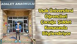 Uşak Üniversitesi Öğrencileri Çocuğa  Şiddet Konusunda Bilgilendiriyor
