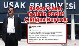Uşak Belediye Başkanı Çakın'ın testi...