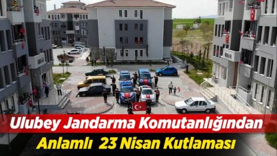Ulubey Jandarma Komutanlığından Anlamlı 23 Nisan Kutlaması